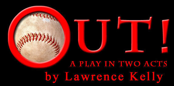 Out! by Lawrence Kelly